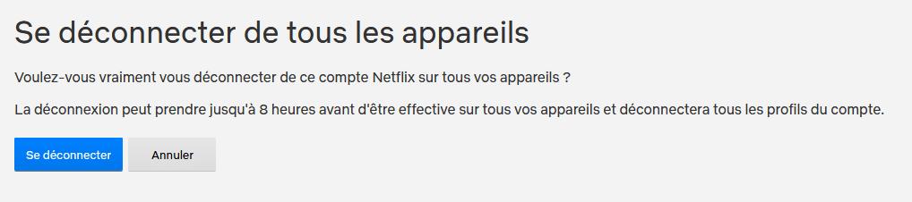 Confirmer la déconnexion des appareils à votre compte Netflix