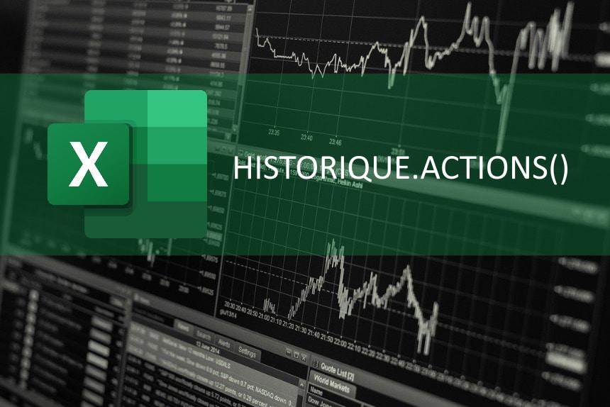 Conversion de devise avec HISTORIQUE.ACTIONS dans Excel