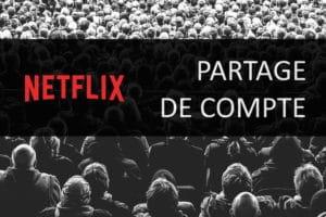 Partage d'un compte Netflix